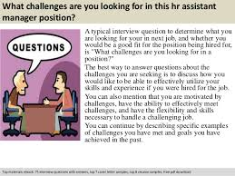 Hr Assistant Interview Questions Hr Assistant Manager Interview Questions