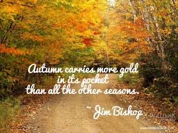 Beautiful Fall Quotes Best of The Season Of Gold 24 Beautiful Quotes About The Fall Season