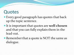 writing using lead ins quotes and lead outs in paragraphs and  5 quotes