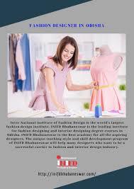 Inifd Fashion Designing Course Fees Fashion Designer In Odisha