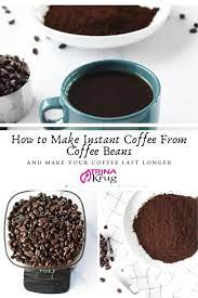 The oxygen reacts with the freshly roasted beans and they start to lose their original aroma and leaving old coffee particles and oils in your grinder will eventually make your coffee taste rancid. How To Make Instant Coffee From Coffee Beans And Make Your Coffee Last Longer Trina Krug