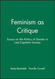 feminism as critique essays on the politics of gender in feminism as critique essays on the politics of gender in late capitalist society