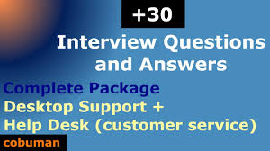 top desktop support and help desk interview questions and answers top desktop support and help desk interview questions and answers complete package