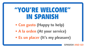 say you re welcome in spanish