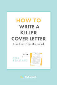 How To Quickly Write A Killer Cover Letter Example Make Resume