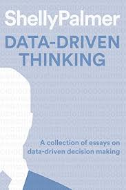 amazon com data driven thinking a collection of essays on data  data driven thinking a collection of essays on data driven decision making