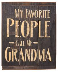 Home Decor Signs Sayings Rustic Primitive Home Decor Signs My Favorite People Call Me 81