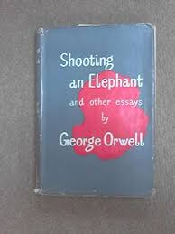 sample essay about shooting an elephant thesis shooting an elephant orwell phd thesis writing services