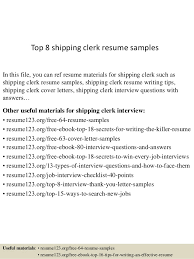 Top 8 shipping clerk resume samples In this file, you can ref resume  materials for ...