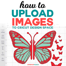 How To Upload To Cricut Design Space How To Upload Images To Cricut Design Space Jennifer Maker