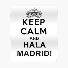 """<b>KEEP CALM AND HALA</b> MADRID"" Poster by vasebrothers ..."