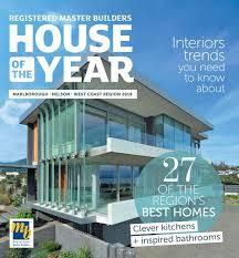 House of the Year 2019 Marlborough Nelson West Coast Regional magazine by B  Media Ltd - issuu