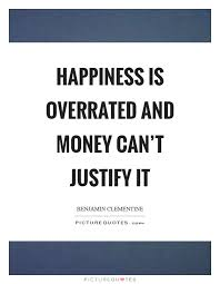 Quotes About Money And Happiness Money Happiness Quotes Sayings Money Happiness Picture Quotes 80