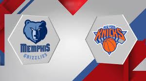 New York Knicks vs. Memphis Grizzlies ...