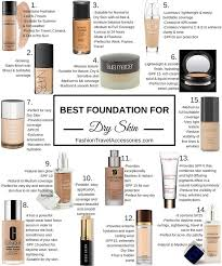 reviews tips about best foundation for dry skin for everyday wear travel parties
