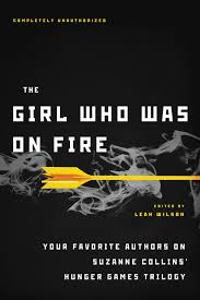 a literary odyssey  thoughts on the girl who was on fire edited by leah wilson