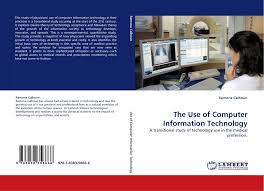The Use of Computer Information Technology, 978-3-8383-5866-6 ...