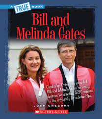 Bill and Melinda Gates (True Books): Amazon.de: Gregory, Josh:  Fremdsprachige Bücher