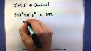 Pre Calculus Converting Between Decimals And Degrees Minutes And Seconds