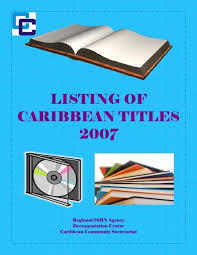 LISTING OF CARIBBEAN TITLES 2007 - Caricom
