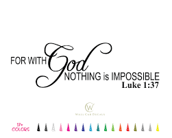 Details About Luke 137 God Nothing Impossible Decal Bible Verse Vinyl Wall Quote Sticker A