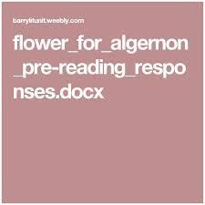 Flowers For Algernon Quotes Interesting Flowers For Algernon Quotes 48 Best Ideas About Flowers For Algernon