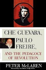 che guevara paulo freire and the pedagogy of revolution by peter 114053