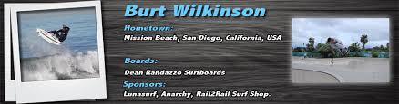 Burt Wilkinson rides Lunasurf | Lunasurfshop's Blog