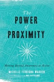The Power of Proximity | Michelle Ferrigno Warren | StephenBarkley ...