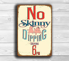 Swimming Pool Decor Signs POOL SIGN Pool Signs Vintage Style Pool Sign No Skinny 5