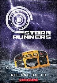 Storm Runners (Storm Runners Series #1) by Roland Smith, Paperback | Barnes  & Noble®