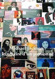Michael Jackson : Itinéraire d'un passionné ... - Amazon.com
