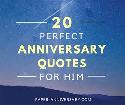 Love Quotes For Him Best 48 Perfect Anniversary Quotes For Him Paper Anniversary By Anna V