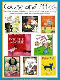 books to use when teaching cause and effect this would be a great start in