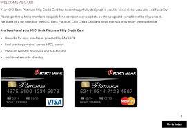 we thank you for selecting the icici bank platinum chip credit card and hope that you