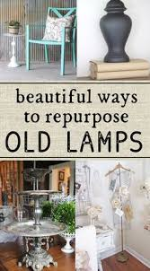 how to repurpose furniture. repurpose old lamps a few bright upcycle ideas how to furniture t