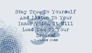 Quote Be True To Yourself Best Of James Ross Stay True To Yourself Quote Waterfront Properties Blog