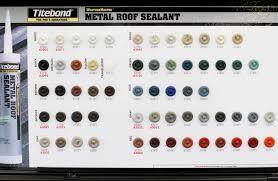 Titebond Metal Roof Sealant Color Chart Sealants The Metal Store