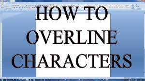 Microsoft Office Word How To Overline Characters Letters