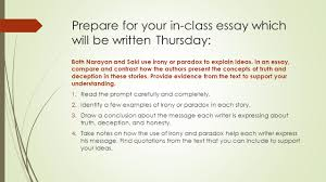 truth and reality short stories wrap up monday ppt  prepare for your in class essay which will be written thursday both narayan and