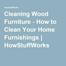 antique furniture cleaner. cleaning wood furniture how to clean your home furnishings howstuffworks antique cleaner