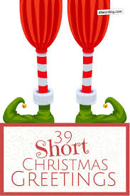 Spread Some Holiday Cheer With These Short Christmas Greetings