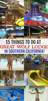 15 things to do at great wolf lodge in southern california it s more than just