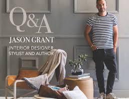 Jason Interior Designer Korea Q And A Jason Grant Interior Designer Stylist And Author