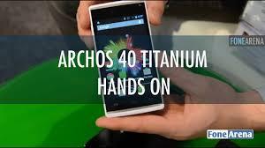 Archos 40 Titanium Hands On - YouTube