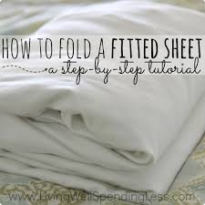 fold fitted sheet how to fold a fitted sheet living well spending less