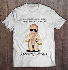 Via Della Spiga Hotel Cristallo Di Cortina 2 Ore 54 Minuti E 27 Second  Alboreto Is Nothing - T-shirts