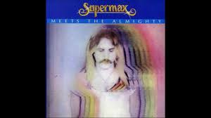 Supermax ‎– <b>Supermax Meets The</b> Almighty - YouTube