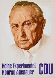 """Bildergebnis für Adenauer """"Keine Experimente"""""""