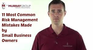You buy directly from an insurance company or from an insurance agent or broker. 11 Most Common Risk Management Mistakes Made By Small Business Owners Video The Murray Group Insurance Financial Services Inc